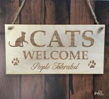 Cats Welcome Funny Wooden Plaque Sign Laser Engraved pq29