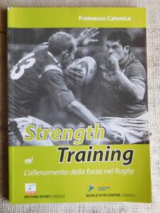 Strength training l'allenamento della forza nel rugby - Francesco Catonica