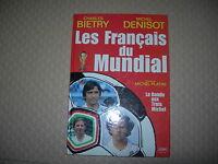 Français Du Mundial 86: la bande des trois Michel - C. Bietry / M. Denisot