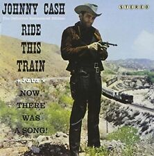 Ride This Train + Now, There Was a Song! by Johnny Cash (CD, May-2012, Hoo...