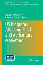 Us Programs Affecting Food And Agricultural Marketing (natural Resource Manag...