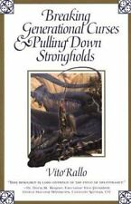 Breaking Generational Curses and Pulling down Strongholds by Vito Rallo (2000, P