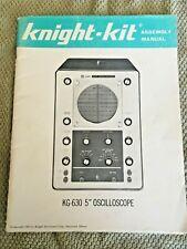 Knight Kit Kg 630 5 Oscilloscope Assembly Manual 1963 Good Condition 395