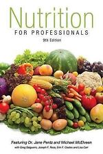 Nutrition for Professionals Textbook 9th Edition by J. a. Pentz