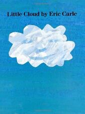 Little Cloud by Eric Carle