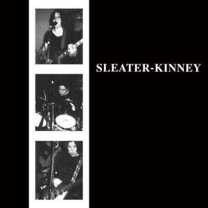 Sleater-Kinney - Sleater-Kinney Neuf CD
