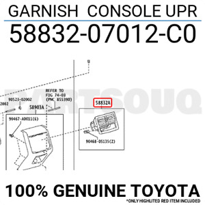 5883207012C0 Genuine Toyota GARNISH  CONSOLE UPR 58832-07012-C0