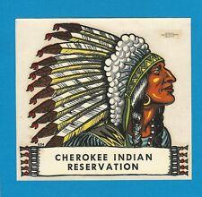 "VINTAGE ORIGINAL 1946 SOUVENIR ""CHEROKEE INDIAN RESERVATION"" CHIEF DECAL ART"