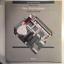 Oma: Rem Koolhaas: Architetture 1970-1990 (Italian)
