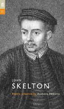 John Skelton (Poet to Poet),Skelton, John,New Book mon0000052830