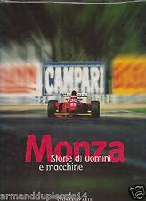 AUTOMOBILISMO F1  MONZA STORIE DI UOMINI E MACCHINE ED. LEONARDO 1998