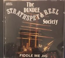 Dundee Strathspey & Reel Society - Fiddle Me Jig (CD 1991)LISMOR