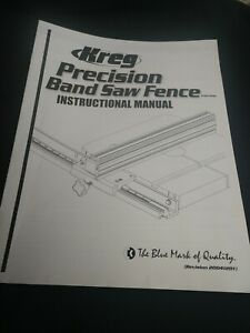 Kreg Instruction/Owners MANUAL: band saw fence KMS7200
