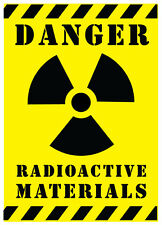 DANGER RADIOACTIVE MATERIAL - SELF ADHESIVE VINYL STICKERS SAFETY