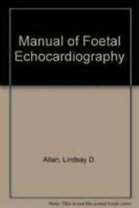 Manuel Foetal Echocardiology Couverture Rigide Lindsey D.