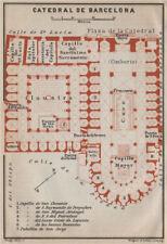 CATHEDRAL OF / CATEDRAL DE BARCELONA floor plan. Spain España mapa 1913