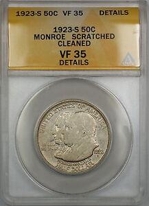 1923-S Monroe Commem Silver Half 50c Coin ANACS VF-35 Details Scratched-Clnd PRX
