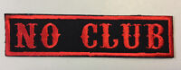 "Custom  Biker Vest Patch NO CLUB  4""X 1"" RED (IRON/SEW ON)"