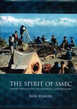 The Spirit of SMEC - Snowy Mountains Engineering Corporation by Ron Ringer  HBDJ