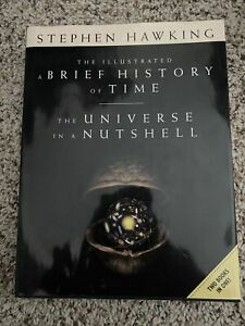 The Illustrated a Brief History of Time/The Universe in a Nutshell....