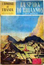 I ROMANZI DI URANIA N.131 1956 LA SPADA DI RHIANNON BRACKETT