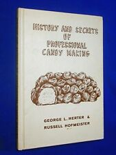 1964 History & Secrets of Professional Candy Making 1st Edition Hardcover Herter