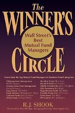 The Winner's Circle: Wall Street's Best Mutual Fund Managers, Shook, R. J., New
