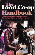 The Food Co-op Handbook: How to Bypass Supermarket