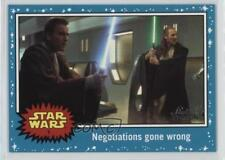 2016 #1 The Phantom Menace Negotiations gone wrong Non-Sports Card 1j8