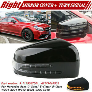 Right Door Mirror Cover Cap w/ LED Turn Signal for Mercedes-Benz W212 W204 W221