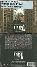 CD - CATHERINE LARA : PASSE MOI LE CIEL ( NEUF EMBALLE )