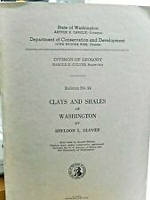 Clays and Shales of Washington by Sheldon L. Glover Bulletin No. 24 Geology 1941