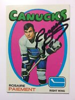 * Signed* ROSAIRE PAIEMENT 1971-72 Topps #24 Vancouver Canucks ~ *EXNM*