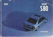 Volvo S 80 Betriebsanleitung 1999 Bedienungsanleitung Handbuch  Bordbuch  S80 BA