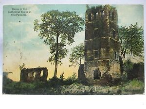 1920 POSTCARD RUINS OF THE CATHEDRAL TOWER, OLD PAMAMA BIO PANAMA CANCEL, STAMP
