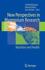 New Perspectives in Magnesium Research : Nutrition and Health (2010, Paperback)