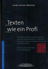 Hans-Peter Förster, Texten wie Profi, für Einsteiger u Könner, FAZ Institut 2000