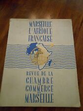 """""""Marseille et L'Afrique Francaise: Revue de la Chambre de Commerce de Marseille"""""""