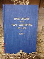 Signed 1ST SEVEN DECADES TEXAS CONSTITUTION OF 1876 HISTORY MCKAY