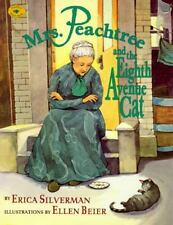 Mrs Peachtree And The Eighth Avenue Cat (1996) by Erica Silverman      BRAND NEW