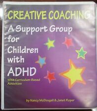 Creative Coaching : A Support Group for Children with ADHD by Janet Roper
