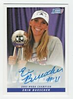 2006 WNBA Autograph #15 Erin Buescher Sacramento Monarchs 2005 Champions