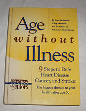 AGE WITHOUT ILLNESS 9 STEPS TO DEFY HEART DESEASE, CANCER & STROKE  (1998)