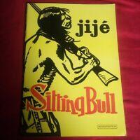 Bédésup: SITTING BULL Chef-d'oeuvre de Jijé:Jerry Spring