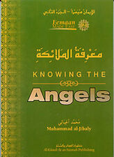 Knowing The Angels : Eeman Made Easy Series Book 2 (Dr. Muhammad Al-Jibaly)