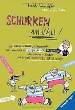 Schurken am Ball! von Schmeißer, Frank | Buch | Zustand gut
