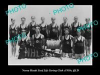OLD LARGE HISTORIC PHOTO OF NOOSA HEADS QLD, THE SURF LIFE SAVING TEAM c1930s