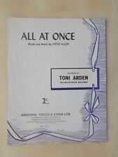 VINTAGE 1958 SHEET MUSIC - ALL AT ONCE - TONI ARDEN   1873