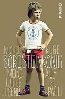 Bordsteinkönig: Meine wilde Jugend auf St. Pauli von Rug... | Buch | Zustand gut