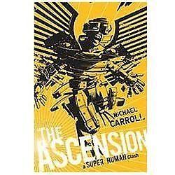THE ASCENSION: A SUPER HUMAN CLA